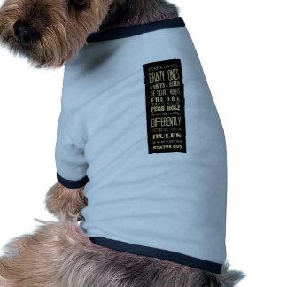 Inspirational Art - Crazy Ones. Pet Shirt