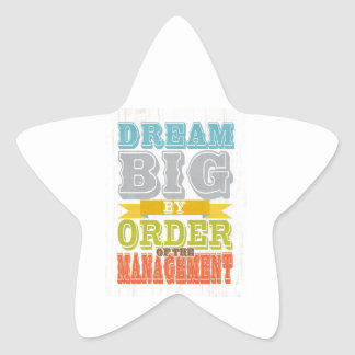 Inspirational Art - Dream Big. Star Sticker