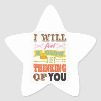Inspirational Art - I Will Feel a Glow. Star Sticker