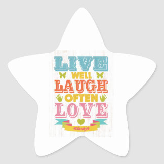 Inspirational Art - Live, Laugh, Love. Star Sticker