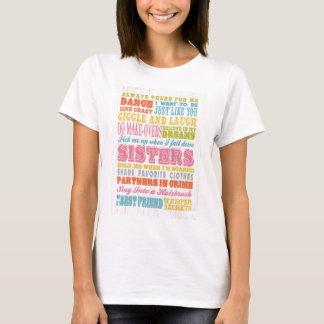 Inspirational Art - My Sister, My Best Friend. T-Shirt