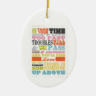 Inspirational Art - Take Your Time. Ceramic Oval Decoration