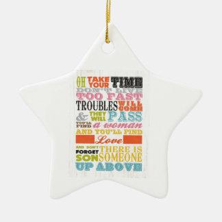 Inspirational Art - Take Your Time. Christmas Ornaments