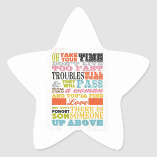 Inspirational Art - Take Your Time. Star Sticker