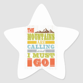 Inspirational Art - The Mountains Are Calling. Star Sticker