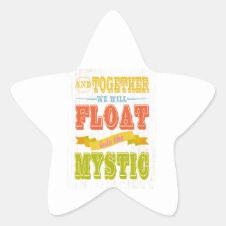 Inspirational Art - We Will Float. Star Sticker