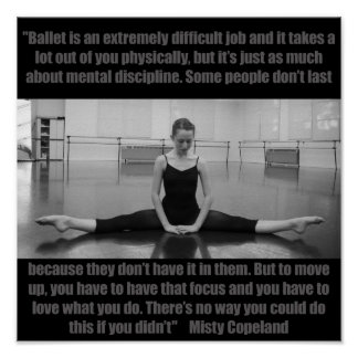 Inspirational Ballet Poster Misty Copeland Quote