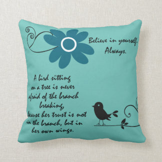 Inspirational Believe in You Quote with Bird Throw Pillow