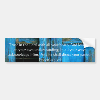 Inspirational Bible Quote Proverbs 3:5-6 Bumper Sticker