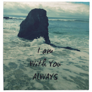 Inspirational Bible Verse I am With You Always Napkin