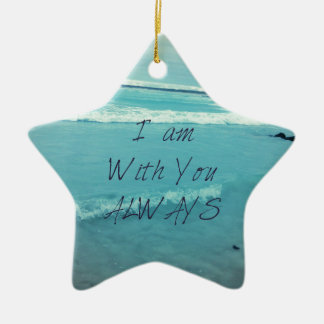 Inspirational Bible Verse ocean - I am With You Ceramic Star Decoration