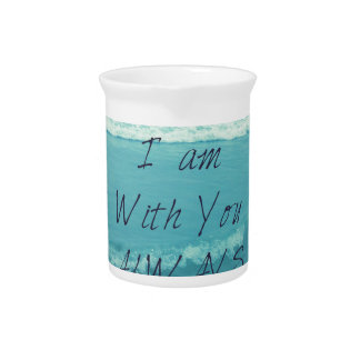 Inspirational Bible Verse ocean - I am With You Pitcher