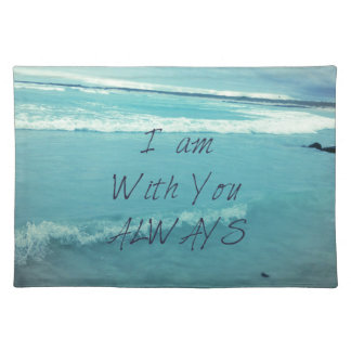 Inspirational Bible Verse ocean - I am With You Placemat