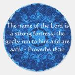 Inspirational Bible verse Proverbs 18:10 Round Sticker