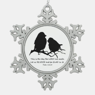 Inspirational Bible Verse Psalm 118:24 Birds Pewter Snowflake Decoration