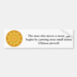 Inspirational Chinese proverb Bumper Sticker