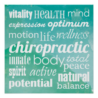 Inspirational Chiropractic Poster