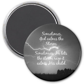 Inspirational Christian Quote Life's Storms Magnet