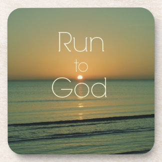 Inspirational Christian Quote Run to God Beverage Coaster