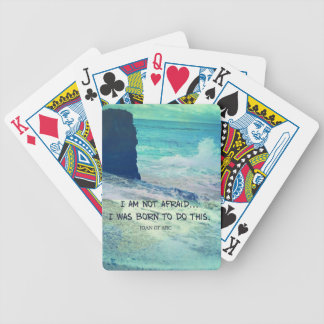 Inspirational courage quote JOAN OF ARC sea ocean Bicycle Playing Cards