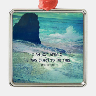 Inspirational courage quote JOAN OF ARC sea ocean Silver-Colored Square Decoration