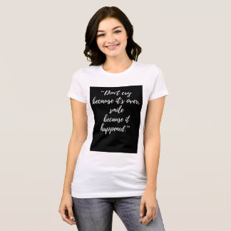 Inspirational Day Quote Tshirt popular
