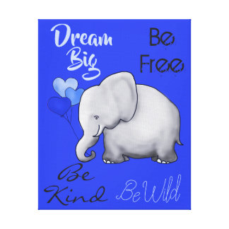 Inspirational Dream Big Cute Elephant Nursery Canvas Print
