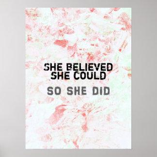 Inspirational Feminist Art She Believed Poster