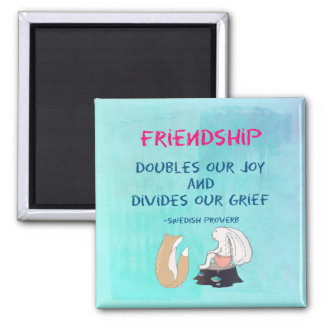 Inspirational Friendship Quote Cute Animal Sketch Magnet