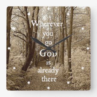 Inspirational God is Already There Christian Quote Square Wall Clock