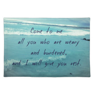 Inspirational God quote Bible verse Come To Me Placemat