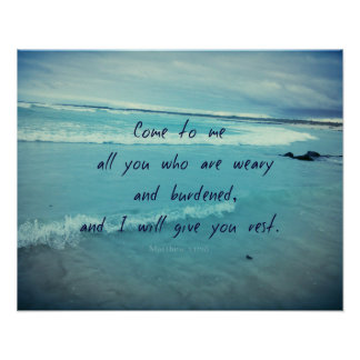 Inspirational God quote Bible verse Come To Me Poster