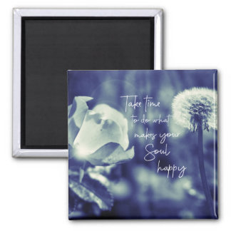 Inspirational Happy Quote Square Magnet