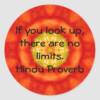 inspirational Hindu Proverb from India Classic Round Sticker