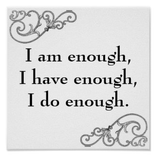 inspirational I Am Enough Affirmation Poster