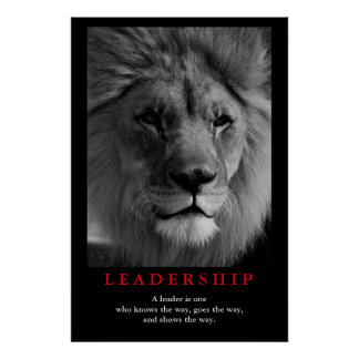 Inspirational Leadership Quote Lion Pride Poster