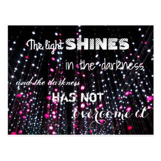 Inspirational light shines Bible quote (John 1:5) Postcard
