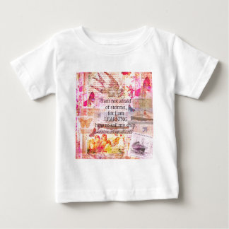 Inspirational Louisa May Alcott STORM quote Baby T-Shirt
