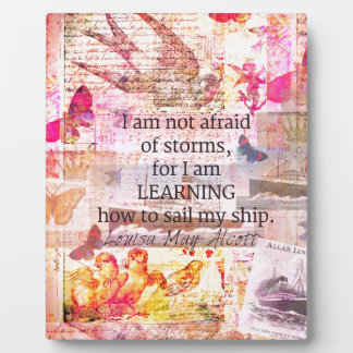 Inspirational Louisa May Alcott STORM quote Plaque