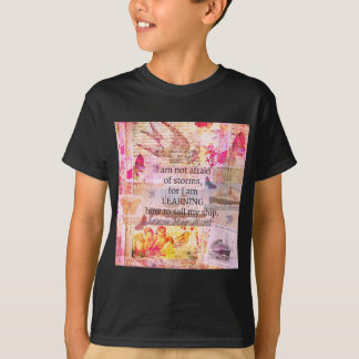 Inspirational Louisa May Alcott STORM quote T-Shirt