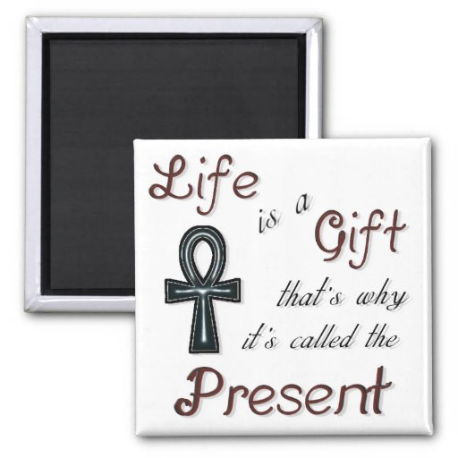 Inspirational Magnet - Life is a Gift