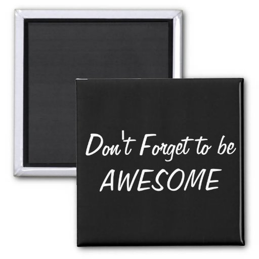 Inspirational Messages Fridge Magnet