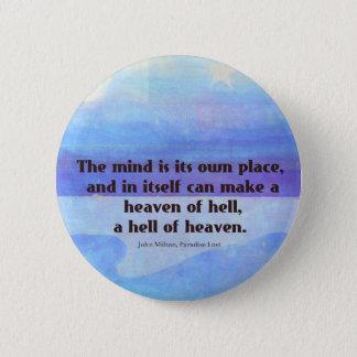 Inspirational Milton quote Paradise Lost 6 Cm Round Badge