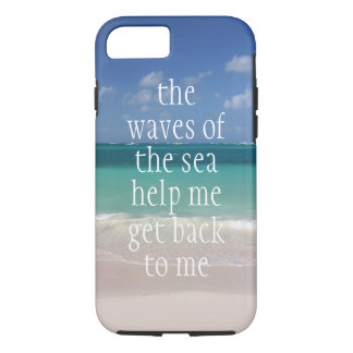 Inspirational Motivational Quote Waves of the sea iPhone 7 Case