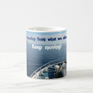 Inspirational Mug - Keep Moving!