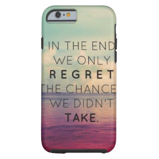 Inspirational phone case tough iPhone 6 case