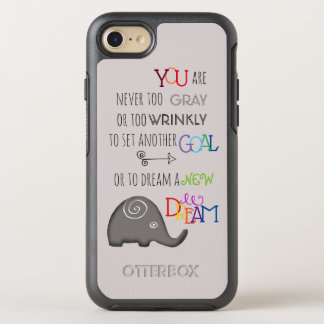 Inspirational Poetic Never Too Late Elephant OtterBox Symmetry iPhone 8/7 Case