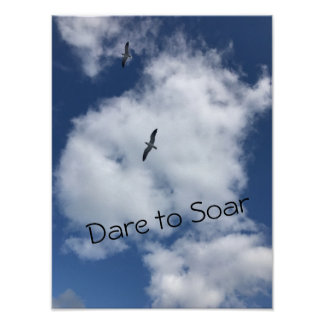 "Inspirational Poster - ""Dare to Soar"""