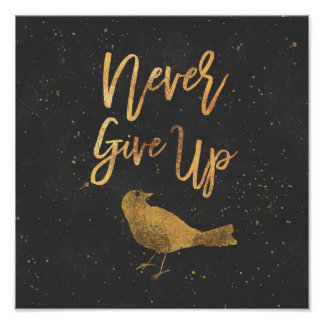 Inspirational Poster Never Give Up Gold Effect