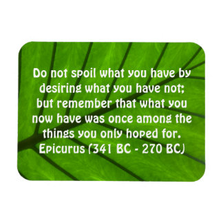 Inspirational Quote by Epicurus Magnet